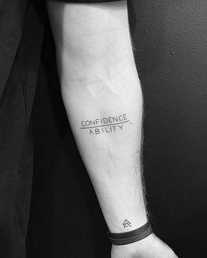 MrBenBrown's tattoo CONFIDENCE | ABILITY by #jonboytattoo