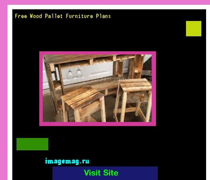 Free Wood Pallet Furniture Plans 171705 - The Best Image Search
