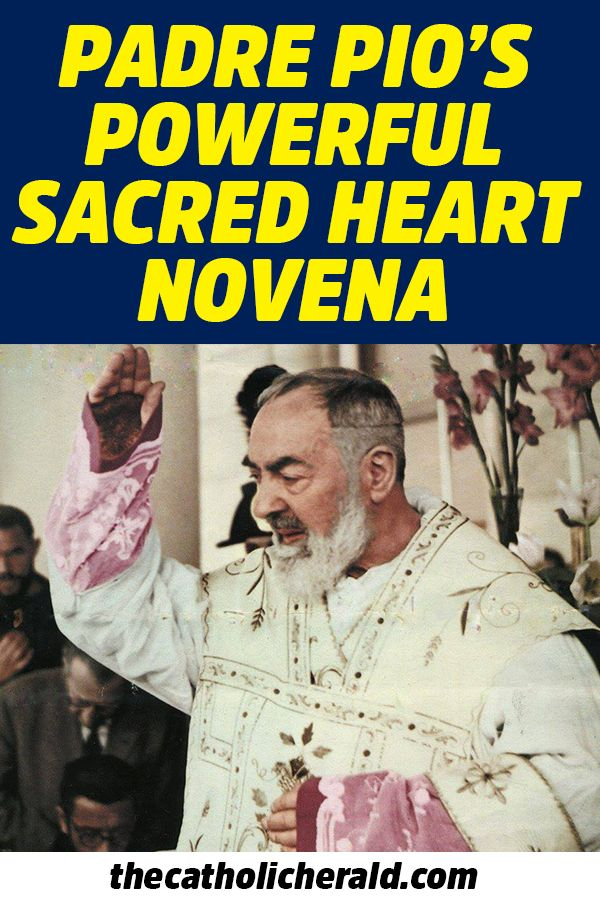 Padre Pio\u0027s Powerful Sacred Heart Novena Prayer and Revelation