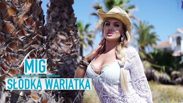 Mig - Słodka wariatka (Official Video)