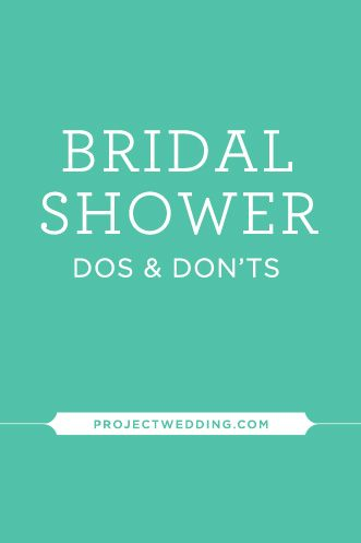 Expert Advice: #Bridal #Shower Dos and Don'ts {via Project Wedding}