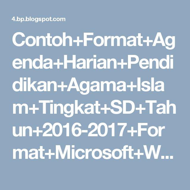 Contoh+Format+Agenda+Harian+Pendidikan+Agama+Islam+Tingkat+SD+Tahun+2016-2017+Format+Microsoft+Word.JPG (700×448)