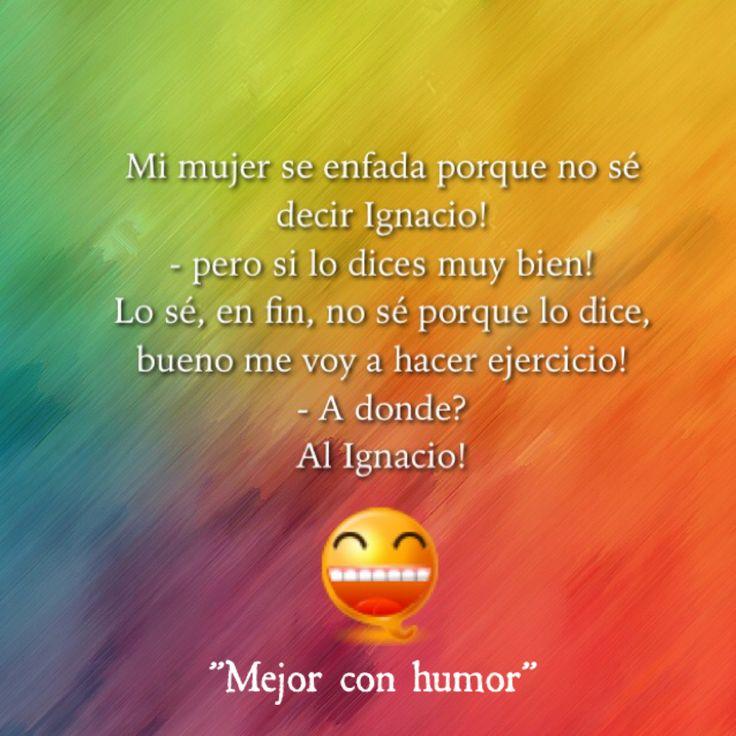 """""""Mejor con humor"""" #mejorconhumor #humor #risas #chistes"""