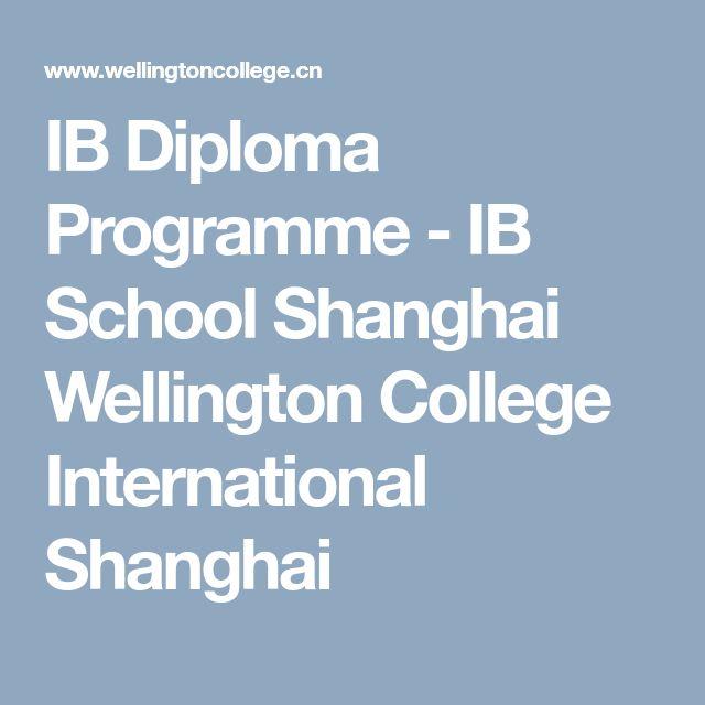 IB Diploma Programme - IB School Shanghai Wellington College International Shanghai