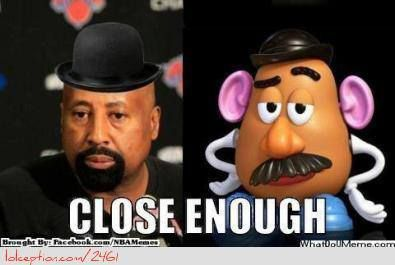 Mike Wooden: The Potato Head! - http://weheartnyknicks.com/funny-nba-memes/mike-wooden-the-potato-head