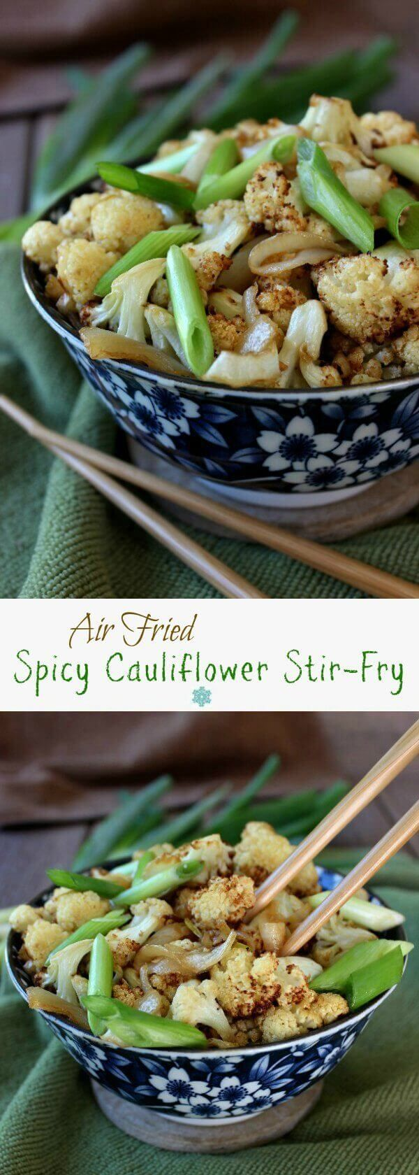 Air Fried Spicy Cauliflower Stir-Fry is fast and simple. It is so gratifying to have a new side dish for your family to enjoy. Delicious flavors get you lots of compliments. ~ veganinthefreezer...