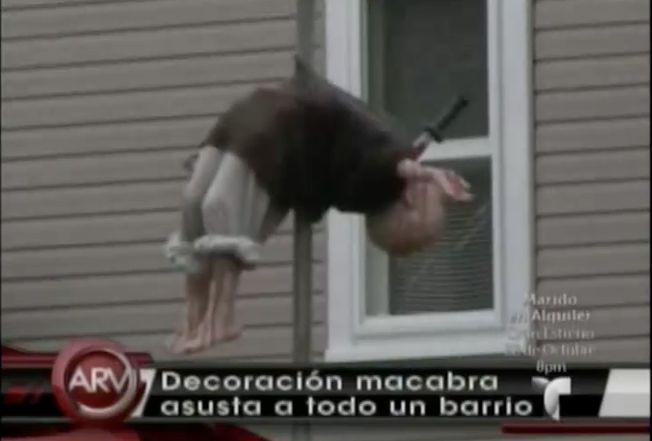 Decoración Macabra Asusta A Todo Un Barrio #Video