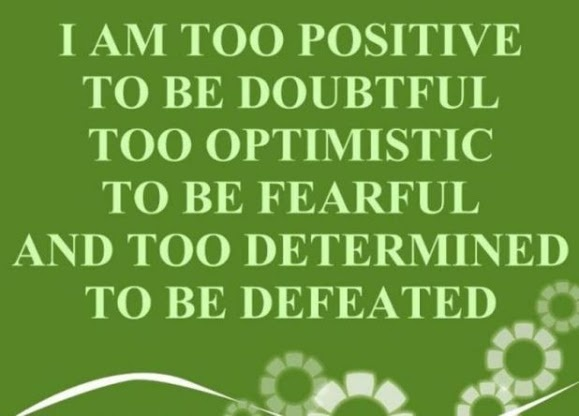 Positivity is the only way!