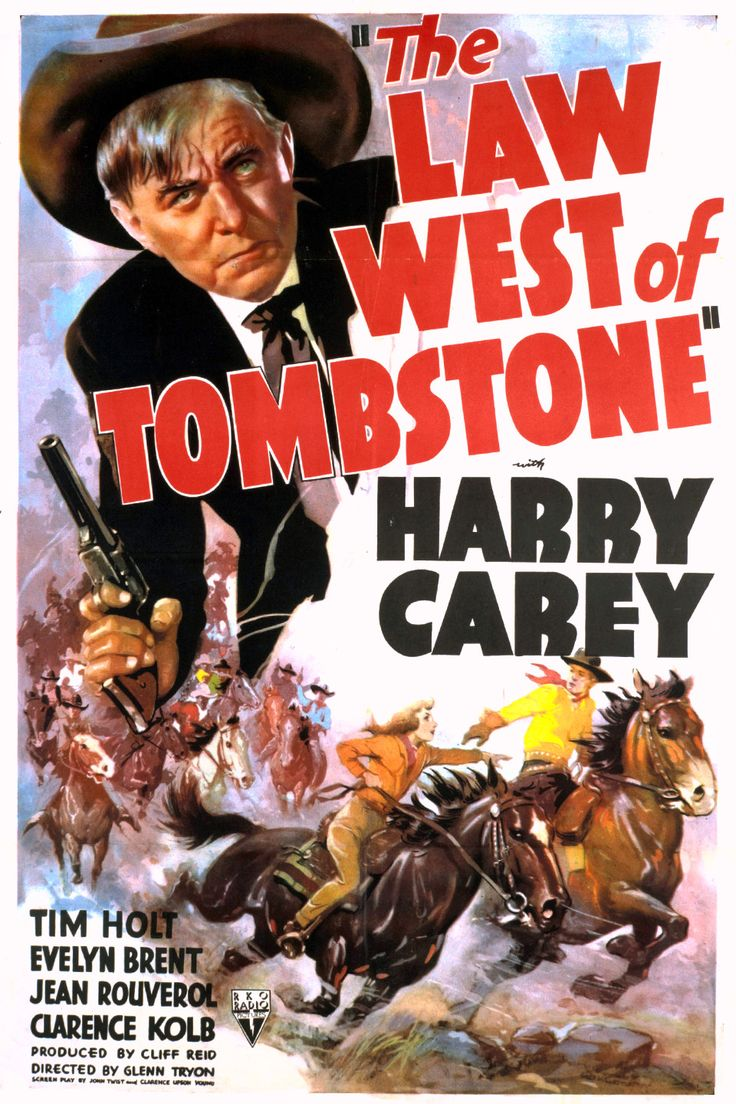 The Law West of Tombstone (1938) Stars: Harry Carey, Tim Holt, Evelyn Brent…