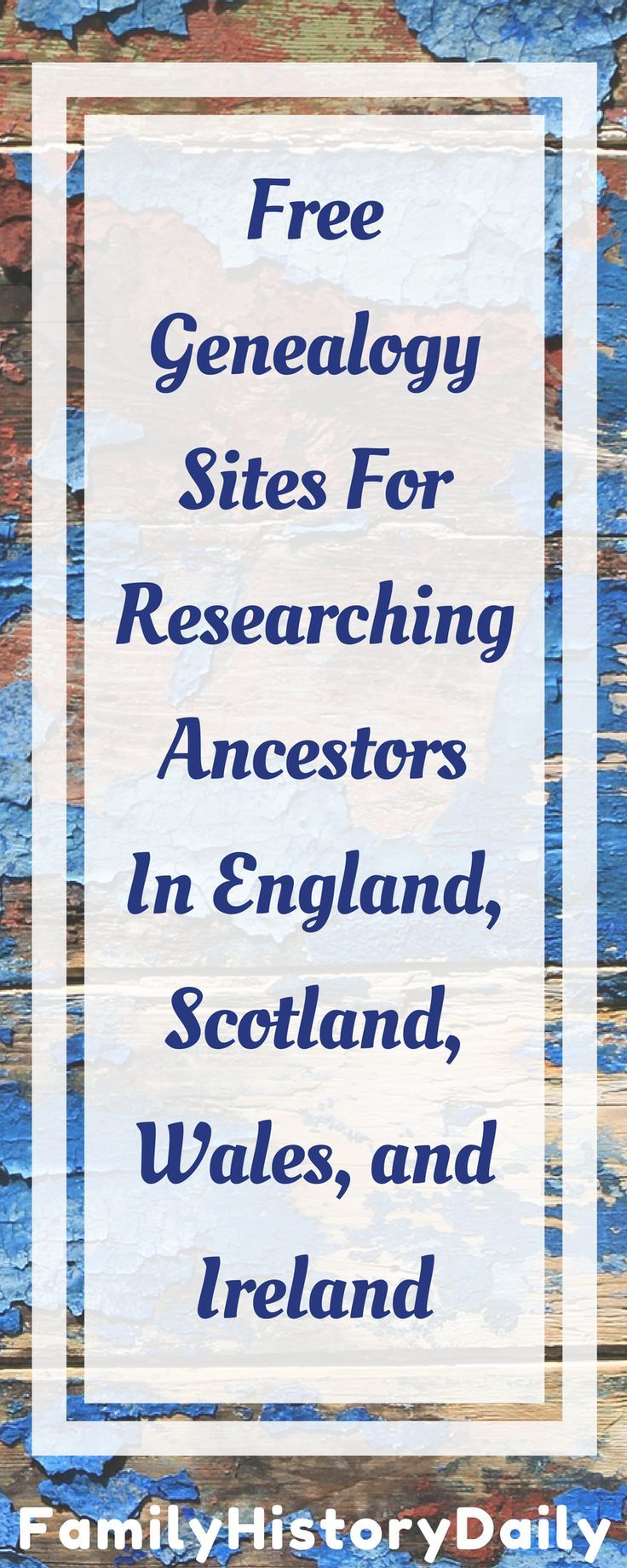 Five Free Genealogy Sites For Researching Your Ancestors in England, Wales, Scotland, and Ireland: Discover your British, Welsh, Scottish, and Irish ancestry with these free family history websites. #freegenealogy #familytree