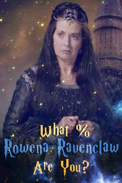 Hogwarts Quiz: What % Rowena Ravenclaw Are You? in 2019