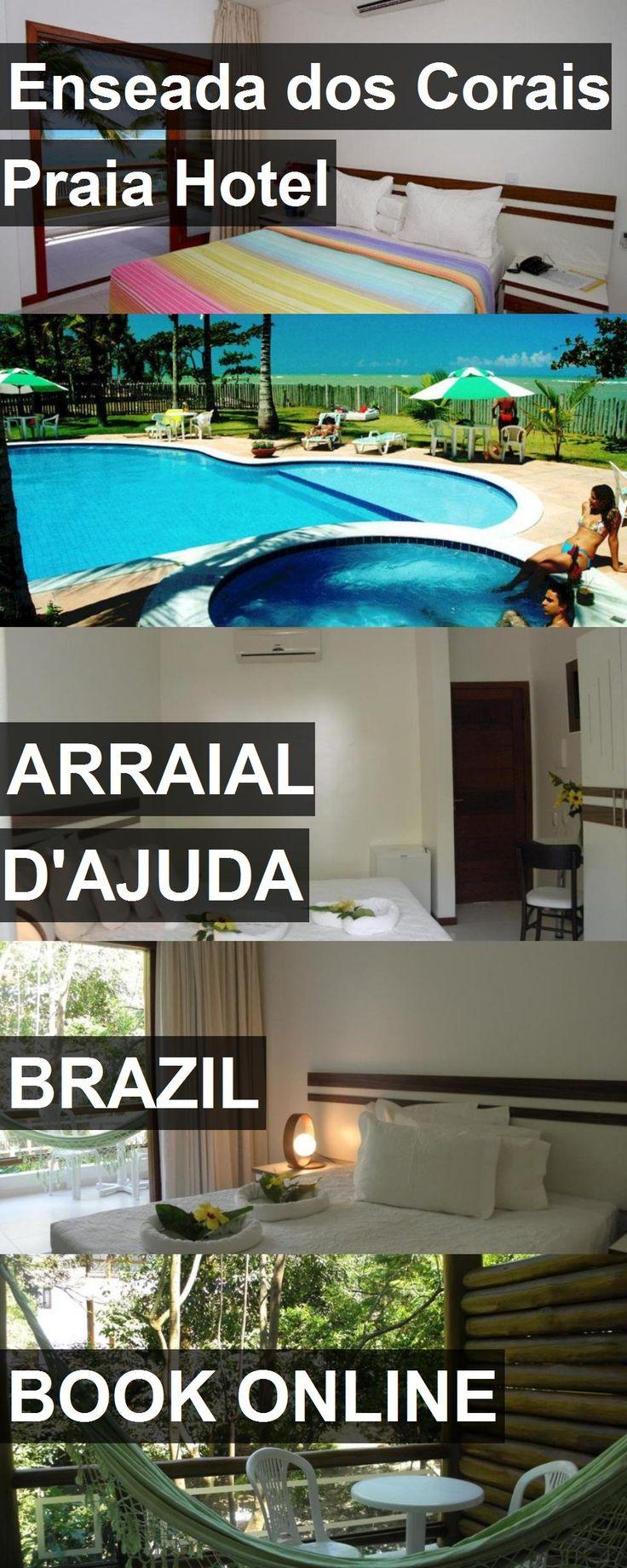 Enseada dos Corais Praia Hotel in Arraial D'Ajuda, Brazil. For more information, photos, reviews and best prices please follow the link. #Brazil #ArraialD'Ajuda #travel #vacation #hotel