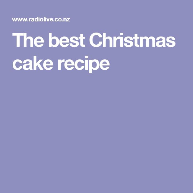 The best Christmas cake recipe