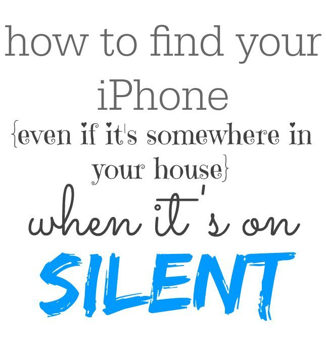 How to find an iPhone even if it's on silent! #needtoknow