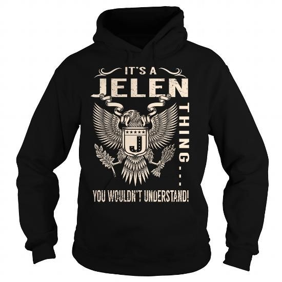I Love Its a JELEN Thing You Wouldnt Understand - Last Name, Surname T-Shirt (Eagle) Shirts & Tees