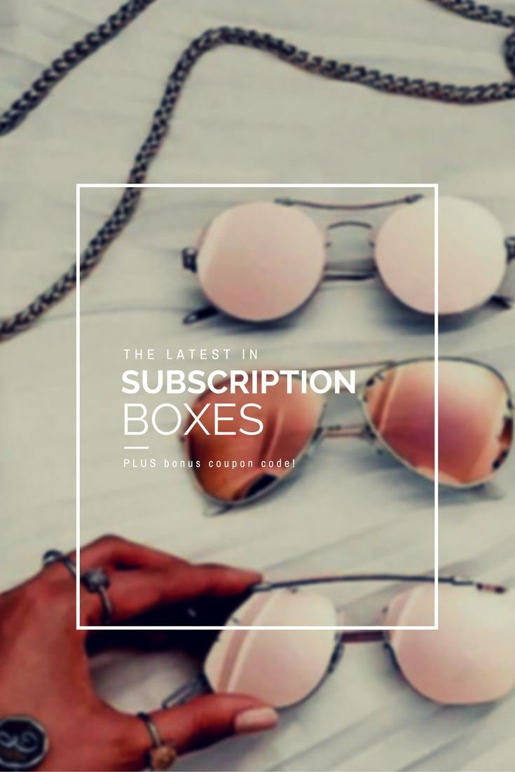 The Latest in Subscription Boxes // BONUS coupon code // MangoBerry Beach  http://www.mangoberrybeach.com/style/the-latest-in-subscription-boxes-bonus-coupon-code-beauty-fashion-lifestyle
