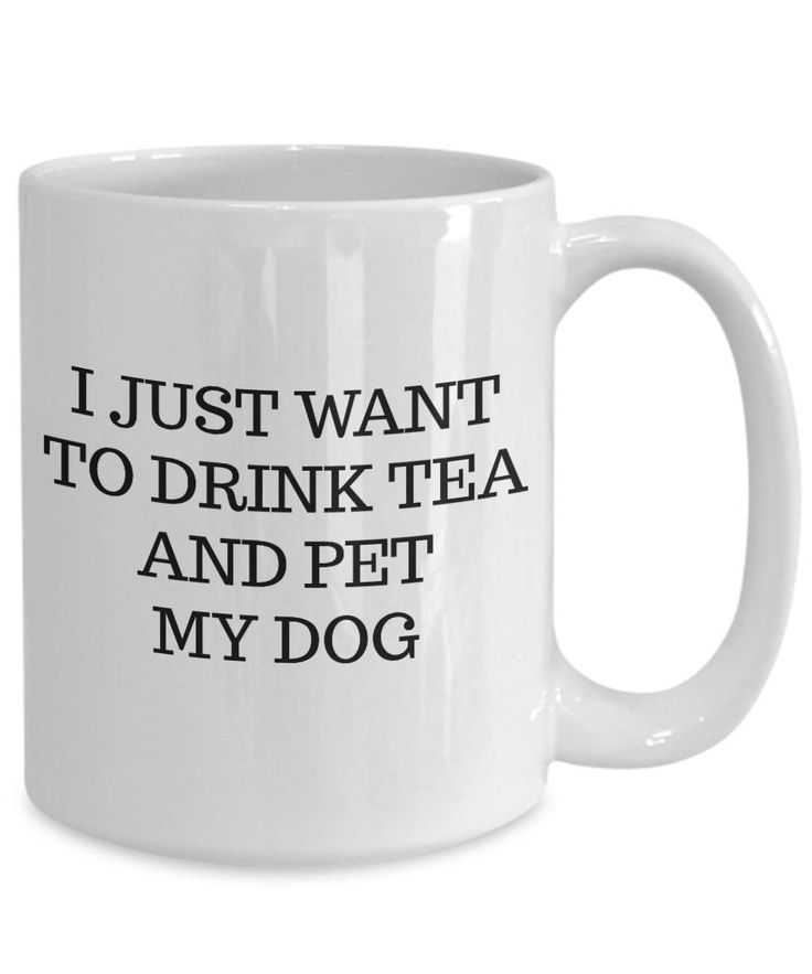 I just want to drink tea and pet my dog tea mug cute doggy rescue dog lover fur baby by Laughtereverafter on Etsy