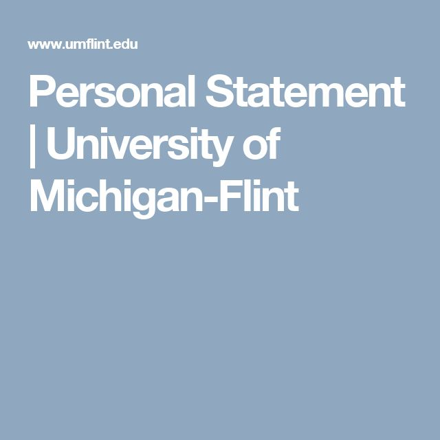 Personal Statement | University of Michigan-Flint