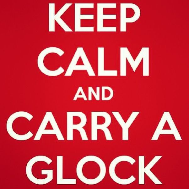 Carry a glock