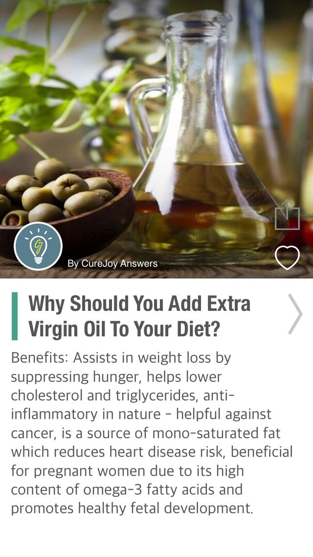 Why Should You Add Extra Virgin Oil To Your Diet? - via @CureJoy