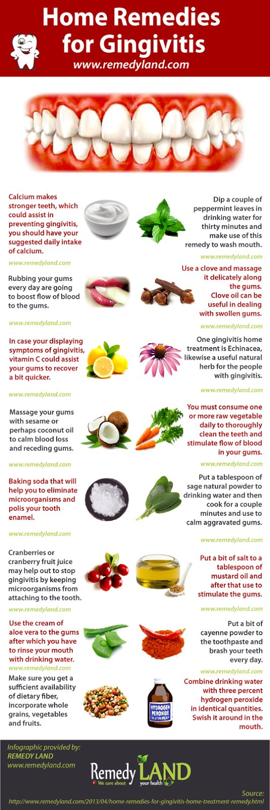 http://www.remedyland.com/2013/04/home-remedies-for-gingivitis-home-treatment-remedy.html Gingivitis comprehensive database of all possible home remedies for gingivitis #gingivitis ========================== Warning to all scrapers, do not change source of infographics and do not try to modify infographics, we are going to put your pin down and take further legal actions. The risk is greater than the potential profit.