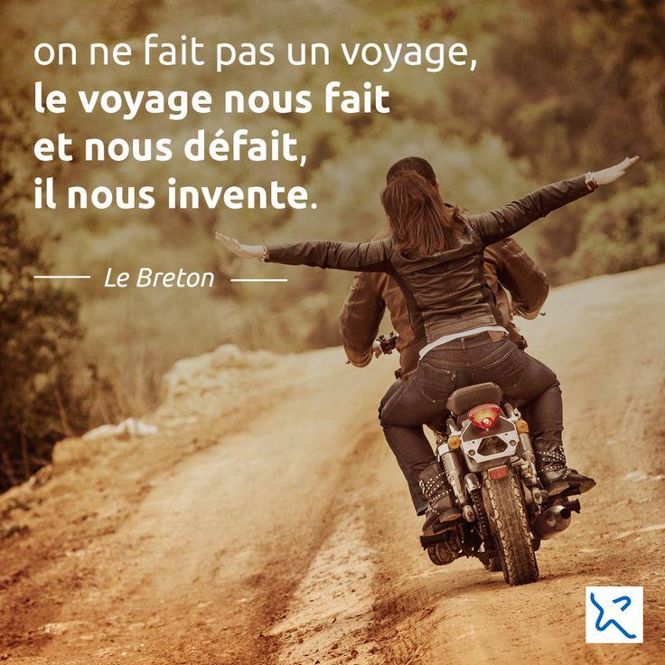 """""""On ne fait pas un #voyage, le voyage nous fait et nous défait, il nous invente."""" Le Breton. #IncitationAuVoyage #Travel #Citation #Quote #Voyage #QuoteAndTravel"""