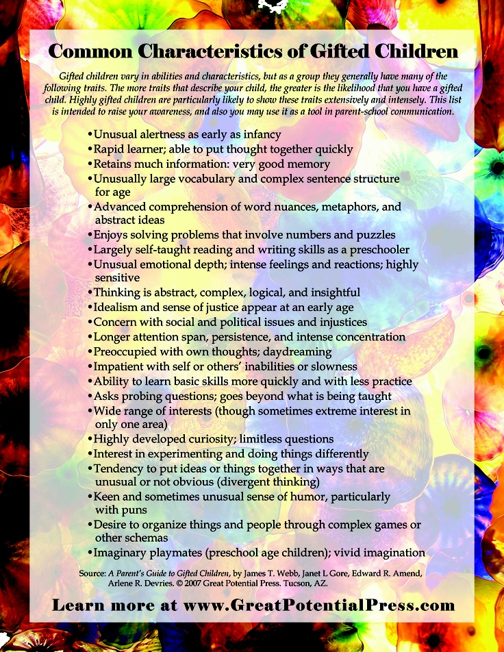 the characteristics of a gifted child Characteristics although each child is a unique individual and does not fit exactly any generalized description, the following information is provided to help teachers.