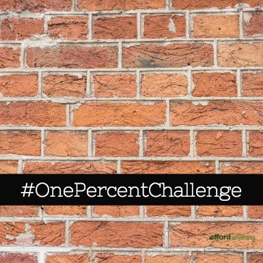 Take the one percent challenge to save money next year --- I really like this writer's plan for saving money.