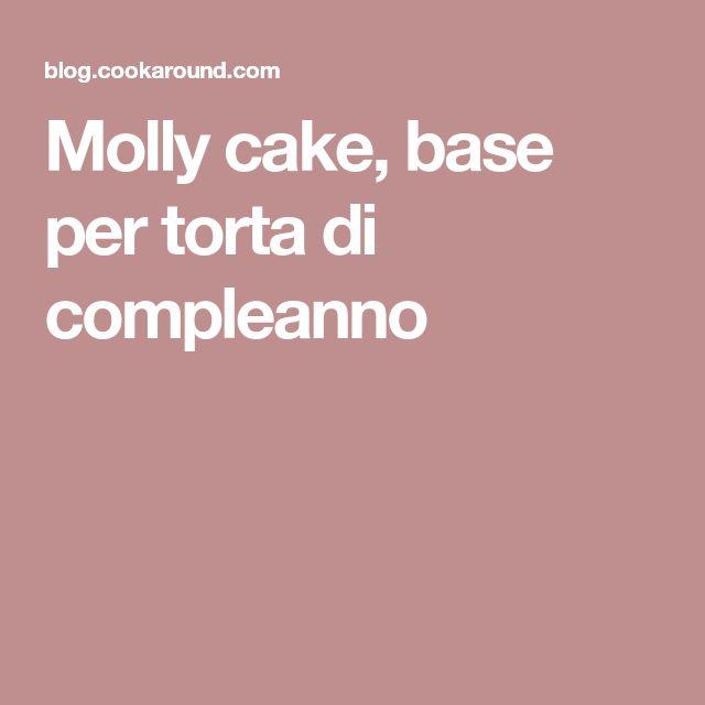Molly cake, base per torta di compleanno