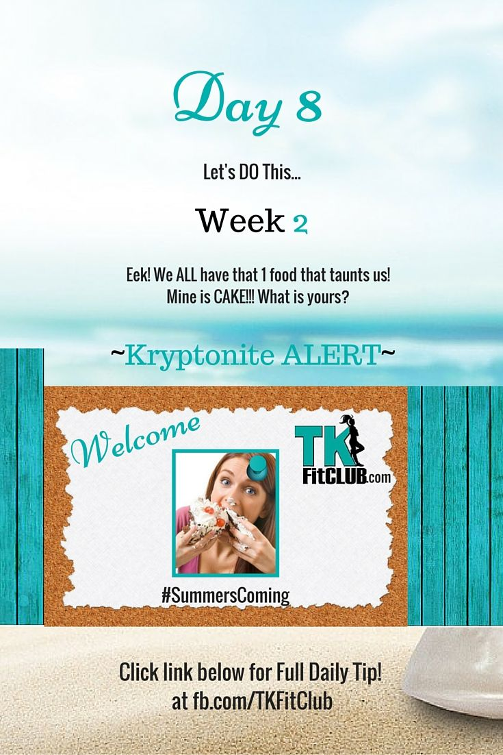 Kryptonite Alert! TKFitClub Bikini Ready Countdown.#SummersComing #Accountability #fitfam #getfit #weightloss #Challenge #nutrition #eatclean #workouts