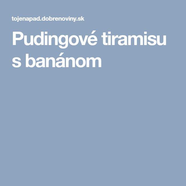 Pudingové tiramisu s banánom