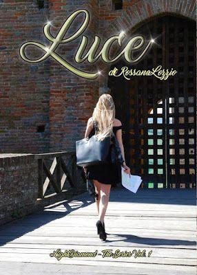"""Le passioni di Brully: """"Luce"""" di Rossana Lozzio"""
