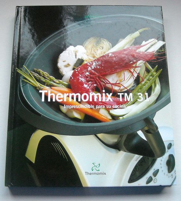 This page contains all of the Thermomix basics from Fast and Easy Cooking and Thermomix TM31 Imprescindible para su cocina the books with..