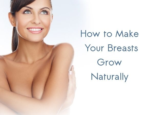 how to get bigger breasts without surgery pills or creams