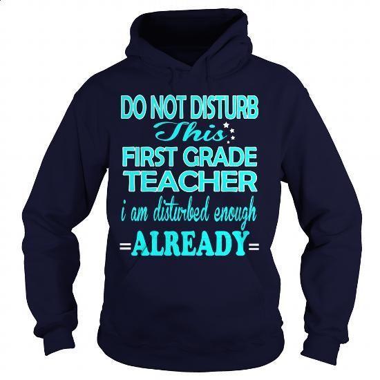 FIRST GRADE TEACHER-DISTURB - #long #hoodies womens. PURCHASE NOW => https://www.sunfrog.com/LifeStyle/FIRST-GRADE-TEACHER-DISTURB-Navy-Blue-Hoodie.html?60505