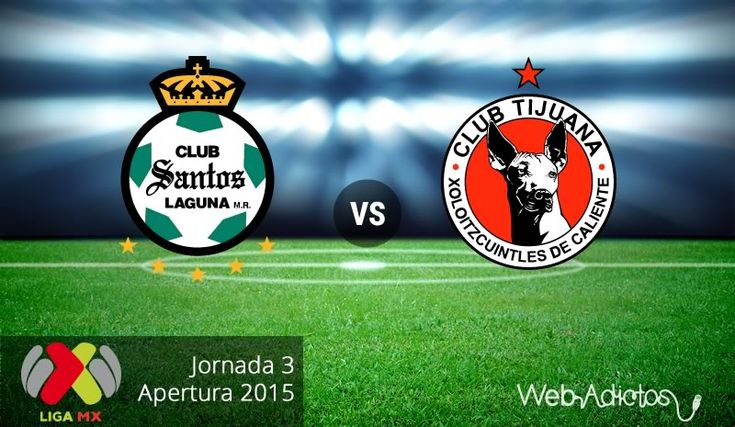 Santos vs Tijuana, Jornada 3 del Apertura 2015 ¡En vivo por internet! - http://webadictos.com/2015/08/07/santos-vs-tijuana-apertura-2015/?utm_source=PN&utm_medium=Pinterest&utm_campaign=PN%2Bposts