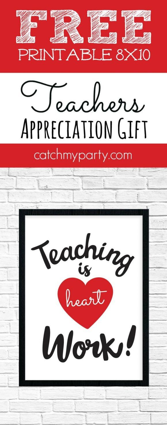 Need a fast and inexpensive teacher appreciation gift? Download our free printable teacher appreciation 8X10 sign and place it in a frame. Your teachers will love this! | CatchMyParty.com