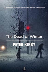 One of the pleasures of Kirby's novel is the setting. In The Dead of Winter, Montreal is colourful and gritty.  http://www2.macleans.ca/tag/peter-kirby/#