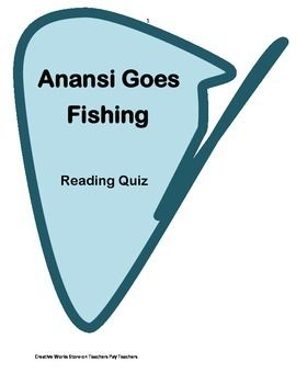 Anansi goes fishing reading quiz reading street 2nd for Anansi goes fishing