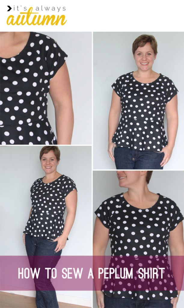 great tutorial for #sewing a #peplum #shirt - explains different types of peplums