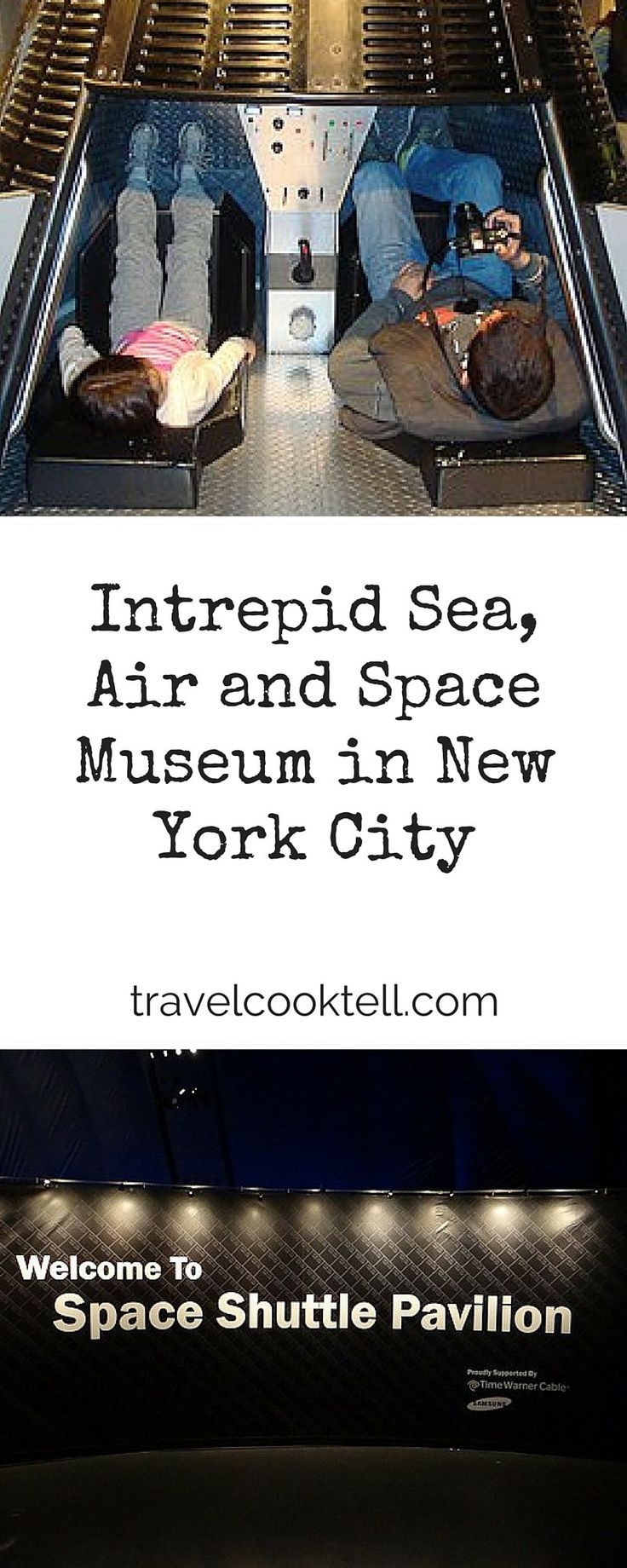 Intrepid Sea, Air and Space Museum in New York City | Travel Cook Tell