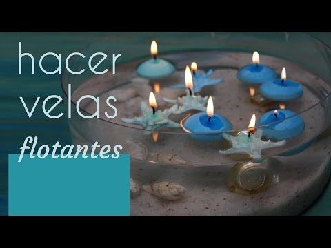 Cómo hacer velas flotantes: Idea para crear un centro de mesa original para decorar el salón de casa - YouTube