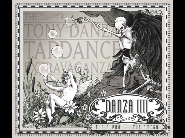 The Tony Danza Tapdance Extravaganza - The Alpha The Omega (NEW SONG)