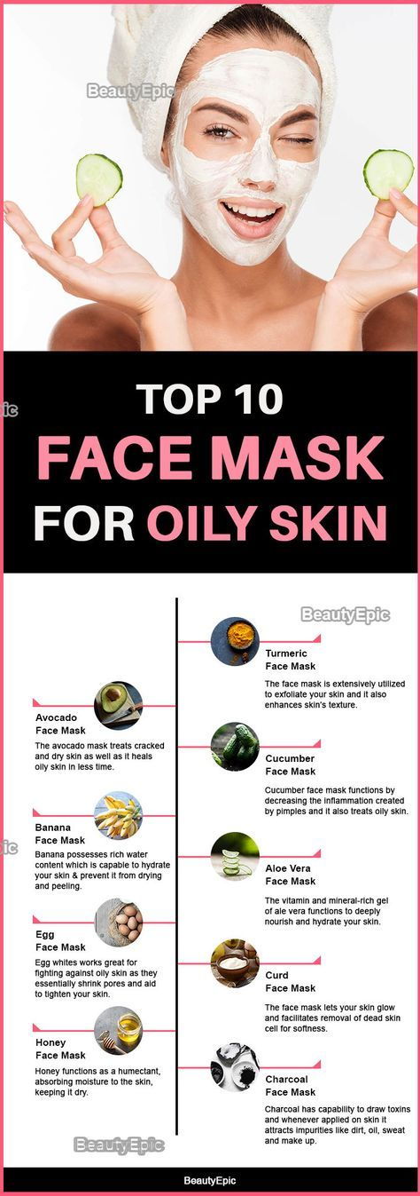 Face Mask for Oily Skin: Benefits + Top 10 Face Mask Recipes