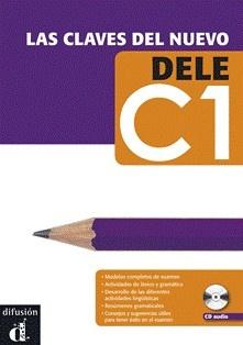 Las claves del nuevo DELE C1 / María José Martínez, Daniel Sánchez, María Pilar Soria - Barcelona : Difusión, D.L. 2012 - Libro + CD mp3