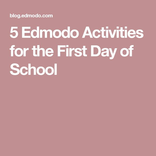 5 Edmodo Activities for the First Day of School
