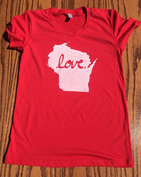 Women's Love Wisconsin T-Shirt by RosyMadeDesigns on Etsy