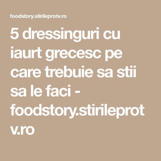 5 dressinguri cu iaurt grecesc pe care trebuie sa stii sa le faci - foodstory.stirileprotv.ro