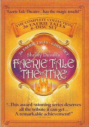 Faerie Tale Theater with Shelly Duvall.    LOVE!!!!