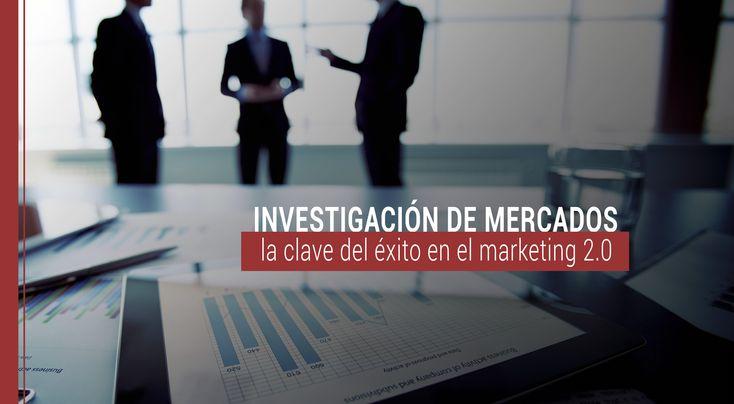 En el marketing 2.0, las decisiones empresariales deben estar justificadas y para ello, la investigación es de vital importancia para el éxito.